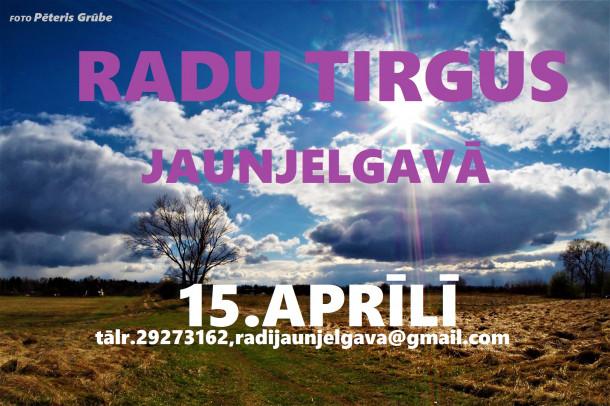 15. aprīlī RADU tirgus Jaunjelgavā