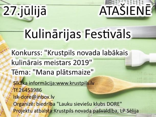 27. jūlijā Kulinārijas festivāls Atašienē. Konkurss