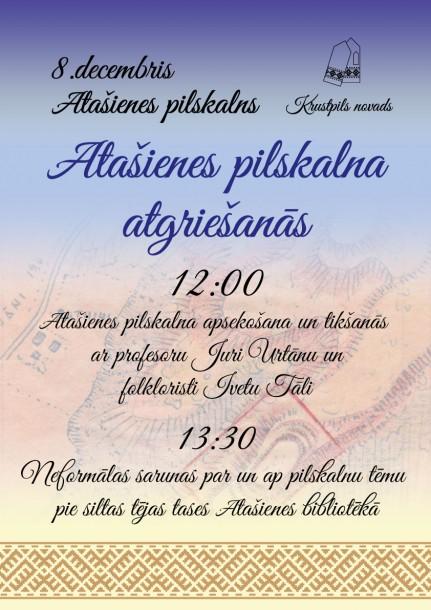 8.decembrī Atašienes pilskalna atgriešanās