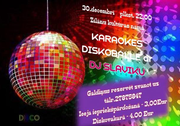 Ielūdz uz karaokes diskoballi Zīlānos