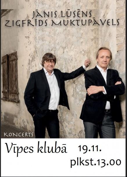 Jāņa Lūsēna un Zigfrīda Muktupāvela koncerts Vīpē 19.novembrī