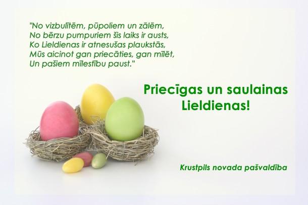 Krustpils novada pašvaldība novēl priecīgas un saulainas Lieldienas!