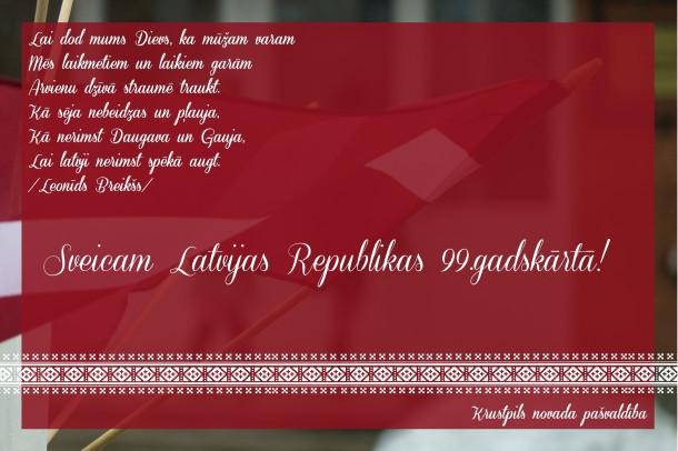 Videosveiciens Latvijas Republikas 99.gadskārtā