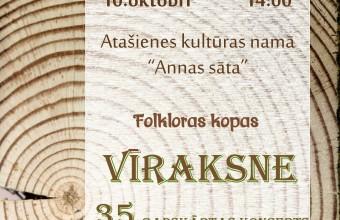 """Folkloras kopas """"Vīraksne"""" 35.gadskārtas  koncerts"""