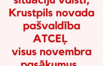 Krustpils novadā atceļ visus pasākumus novembrī!